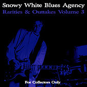 Rarities & Outtakes, Vol. 3 by Snowy White