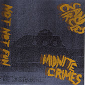 Midnight Crimes by Sand Circles