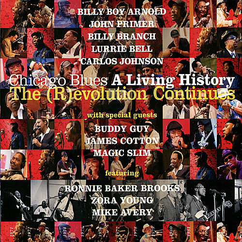 Chicago Blues: A Living History-The (R)evolution Continues by Various Artists