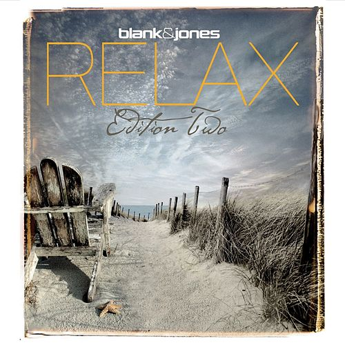 Relax - Edition Two by Blank & Jones