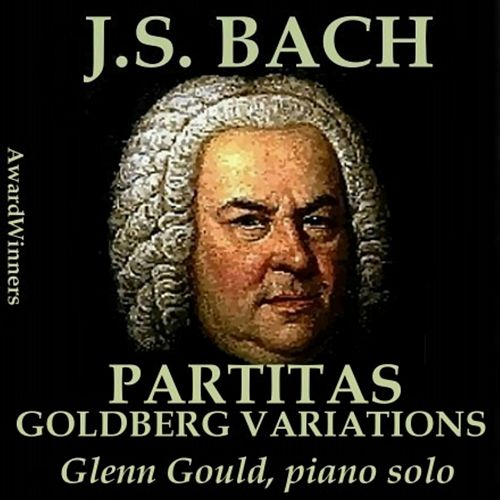 Bach, Vol. 10 - Partitas & Goldberg Variations by Glenn Gould