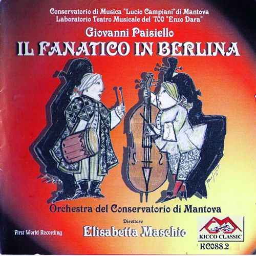 Il fanatico in berlina by Giovanni Paisiello