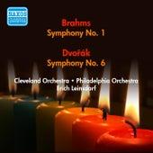 Dvorak, A.: Symphony No. 6 / Brahms, J.: Symphony No. 1 (Leinsdorf) (1946, 1950) by Erich Leinsdorf