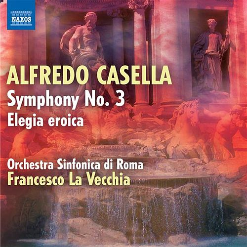 Casella: Symphony No. 3 - Elegia eroica by Francesco La Vecchia
