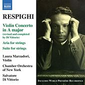 Respighi: Violin Concerto in A major by Salvatore Di Vittorio