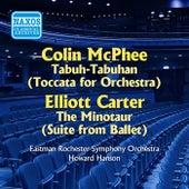 Mcphee: Tabuh-Tabuhan / Carter: The Minotaur Suite (Hanson) (1956) by Howard Hanson