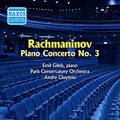 Rachmaninov: Piano Concerto No. 3 (Gilels) (1955) by Emil Gilels