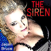 The Siren by Jacen Bruce