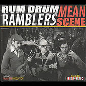 Mean Scene by Rum Drum Ramblers