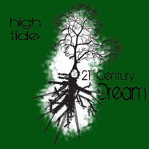 21st Century Dream by High Tide