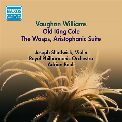 Vaughan Williams, R.: Old King Cole / The Wasps, Aristophanic Suite (Boult) (1953) by Adrian Boult
