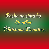 Pasko Na Sinta ko & Other Christmas Favorites by Various Artists
