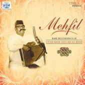 Mehfil by Ustad Bade Ghulam Ali Khan