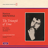 Birtwistle: The Triumph of Time by BBC Symphony Orchestra