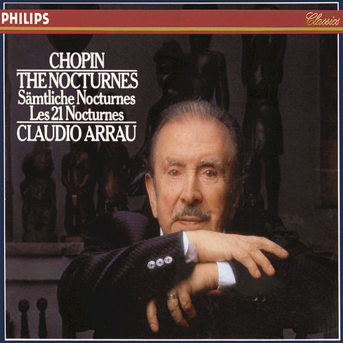 Chopin: The Nocturnes by Claudio Arrau