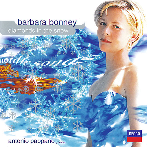 Barbara Bonney - Diamonds In The Snow by Barbara Bonney