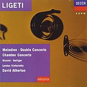 Ligeti: Melodien; Double Concerto; Chamber Concerto etc. by Various Artists