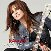 Anything Other Than Love - Single by Deborah Allen