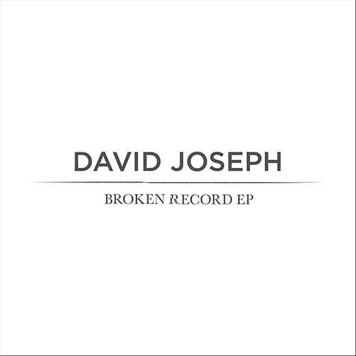Broken Record - EP by David Joseph
