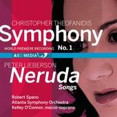 Theofanidis: Symphony No. 1 - Lieberson: Neruda Songs by Robert Spano