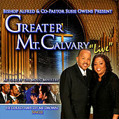 He Could Have Let Me Drown by Greater Mount Calvary Recording Choir
