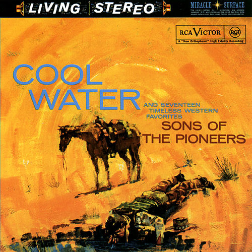 Cool Water And Seventeen Timeless Western Favorites by The Sons of the Pioneers