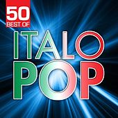 50 Best Of Italo Pop by Various Artists