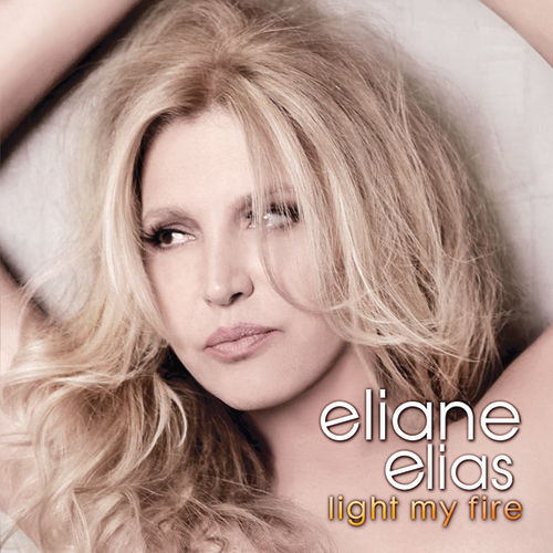 Light My Fire by Eliane Elias