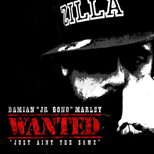 Wanted (Just Aint The Same) by Damian Marley