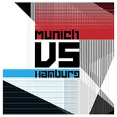 Munich Vs. Hamburg by Various Artists