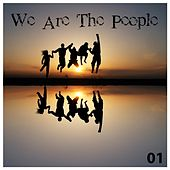 We Are The People - House & Lounge by Various Artists