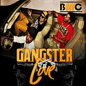 Gangster Of Love - Extended Edition by Bmc Boyz