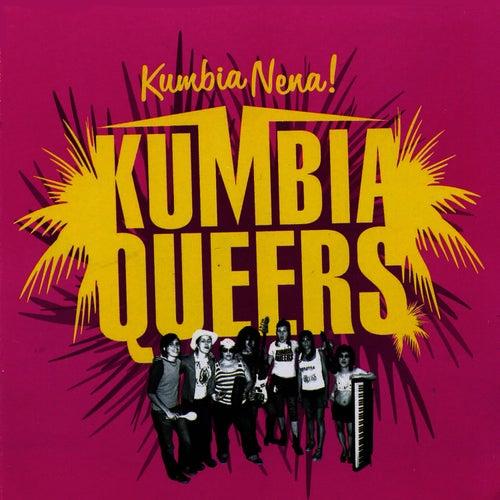 Kumbia Nena! EP by Kumbia Queers