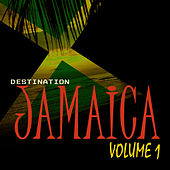 Destination Jamaica by Various Artists