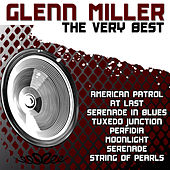 Glenn Miller The Very Best by Glenn Miller