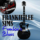 Frankie's Blues - [The Dave Cash Collection] by Frankie Lee Sims