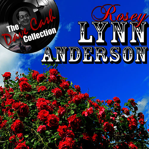 Rosey Lynn Anderson - [The Dave Cash Collection] by Lynn Anderson