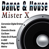 Dance & House by Mr. X