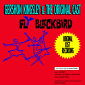 Fly Blackbird (Original 1961 Cast Recording) by Gershon Kingsley