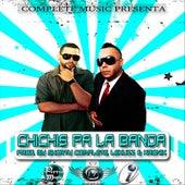Chichis Pa La Banda by Don Chezina