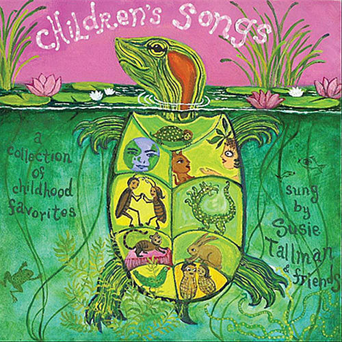Children's Songs, A Collection of Childhood Favorites by Susie Tallman