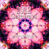 2012 Gateways by Shapeshifter