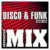 Disco & Funk Mix 2 : Non Stop Medley Party by Generation Mix