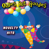 Oldies But Goodies - Novelty Hits by Various Artists