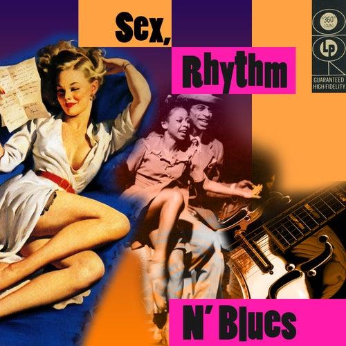 Sex, Rhythm & Blues by Various Artists