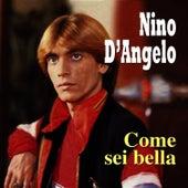 Come sei bella by Nino D'Angelo