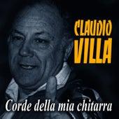 Corde della mia chitarra by Claudio Villa