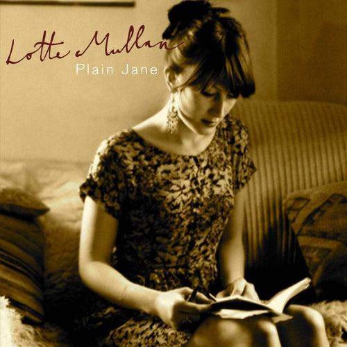 Plain Jane by Lotte Mullan