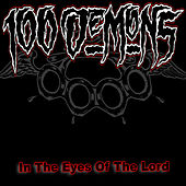 In The Eyes Of The Lord (Remastered) by 100 Demons