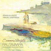Rautavaara: Summer Thoughts - Works for Violin and Piano by Various Artists